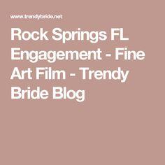 Rock Springs FL Engagement - Fine Art Film - Trendy Bride Blog