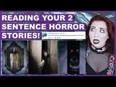 Reading YOUR Scariest 2 Sentence Stories! - YouTube