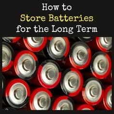 How to Store Batteries for the Long Term | Backdoor Survival