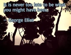 Feeling down and out? Get inspired with some great quotes that will help you stay strong and never give up Proverbs Verses, George Eliot Quotes, Might Have, Feeling Down, Stay Strong, Words Of Encouragement, Giving Up, Never Give Up, Great Quotes