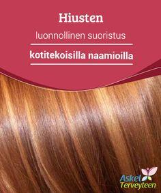 Hiusten luonnollinen suoristus kotitekoisilla naamioilla   On #olemassa edullisia ja helppoja tapoja suoristaa hiusta ilman #kemikaaleja tai #lämpökäsittelyä.  #Kauneus