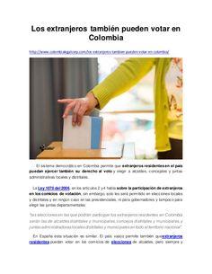 Los extranjeros también pueden votar en Colombia