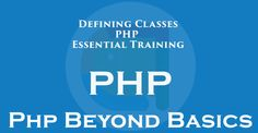 Defining Classes PHP Beyond Classes - Android Hot Spot