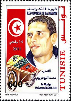 Mohamed Bouazizi — the Tunisian fruit vendor who set himself on fire in protest. His self-immolation triggered Arab Spring. A friend tells me there are pictures of him covered with flames — I've seen them — I can't post them. They're too horrible. He suffered so much.