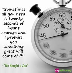"""Sometimes all you need is twenty seconds of insane courage and I promise you something great will come of it. Best Success Quotes, I Promise You, All You Need Is, Movie Quotes, The Twenties, Stress, Motivation, Day, Life"