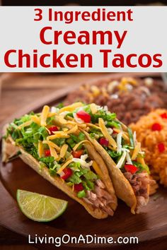 Easy 3 Ingredient Creamy Chicken Tacos Recipe - Easy 3 Ingredient Dinner Recipes