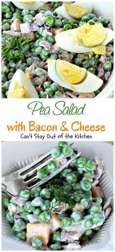 Pea Salad with Bacon and Cheese - Can't Stay Out of the Kitchen