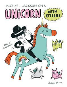 Elise Gravel • Michael Jackson • unicorn • joke • funny • kitten • internet • meme • cartoon • comic • humor • cute