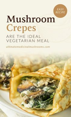 Whether needing a healthy vegetarian meal, or a delicious alternative, try these Mushroom Crepes and discover why they make one of the... Vegetarian Main Dishes, Vegetarian Dinners, Vegetarian Recipes Easy, Vegetarian Mushroom Recipes, Easy Crepe Recipe, Crepe Recipes, Paninis, Wild Mushrooms, Stuffed Mushrooms