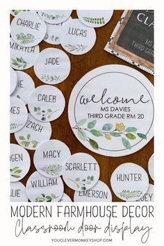 Bring more of the trend you love from home into your classroom with this beautiful MODERN FARMHOUSE Classroom Door Pack! Create a welcoming door display, classroom banner, affirmation station or inspiring bulletin board message with this pack made to match our other MODERN FARMHOUSE Classroom Decor. Choose from the different shaped signs (round, square and landscape full page) and sizes, add some labels or select a banner from one of the many included! #modernfarmhouseclassroom Classroom Door Displays, Classroom Labels, Classroom Bulletin Boards, Classroom Themes, Display Banners, Display Lettering, 2nd Grade Classroom, Teacher Organization, Project Based Learning