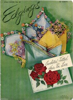 1951 Edgings Crocheted, Tatted, Hair Pin Lace Star Book Number 81