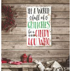 Shop for Distressed ' Cindy Lou Who' Christmas Sign - distressed white/red/green/black - x Get free delivery On EVERYTHING* Overstock - Your Online Christmas Store! Grinch Christmas Decorations, Christmas Signs Wood, Holiday Signs, Christmas Colors, Simple Christmas, Beautiful Christmas, Christmas Themes, Christmas Crafts, Black Christmas