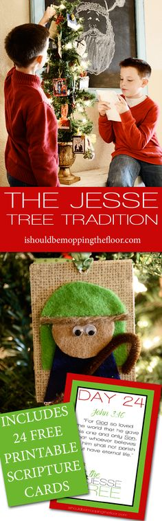 The Jesse Tree Christmas Tradition   Free Printable Scripture Cards   A unique and blessed tradition to depict the story of the birth through ornaments and scriptures.