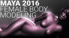 This Maya Female Character Modeling In Autodesk Maya 2016 tutorial shows how to model the female body, with a focus on creating proper topology