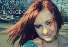 'Till Kingdom Come