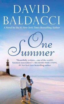 Sept 2013 - One summer / David Baldacci.