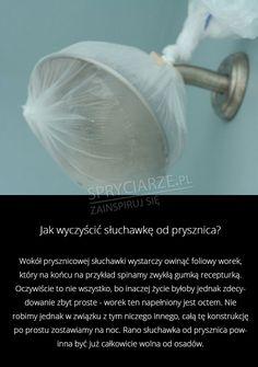 Jak wyczyścić słuchawkę od prysznica?