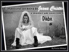 Pastor Melqui: NOIVA DO CORDEIRO ?