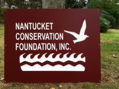 Beautiful Nantucket Conservation Foundation sign for the trucks