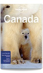 eBook Travel Guides and PDF Chapters from Lonely Planet: Canada travel guide - 13th edition by Lonely Plane...