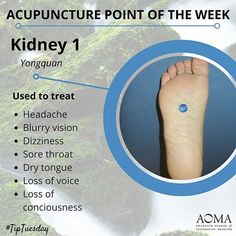 #TipTuesday: #Acupuncture Point of the Week, Kidney 1  #chinesemedicine #acupunctureschool