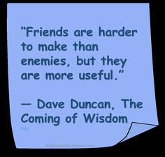 ♥ Dave Duncan ♥ #Quote #Friends
