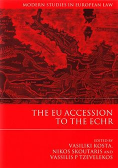 The Eu Accession to the Echr de Vasiliki Kosta   Article 6 of the Treaty on European Union (TEU) provides that the EU will accede to the system of human rights protection of the European Convention on Human Rights (ECHR). Protocol No 9 in the Treaty of Lisbon opens the way for accession.