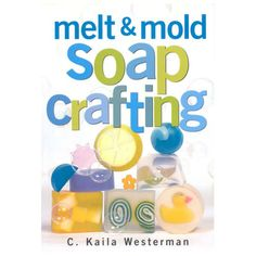 Melt And Mold Soap Crafting - $12.95