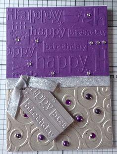 Embossed birthday card using cuttlebug embossing folder