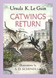 """Catwings Return[ CATWINGS RETURN ] by Le Guin, Ursula K. (Author) May-01-03[ Paperback ]"""