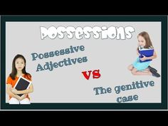 Possessions: Possessive Adjectives vs The genitive case - YouTube