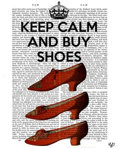Keep Calm Buy Shoes Upcycled Dictionary Print by DottyDictionary