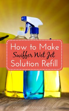 How To Make Swiffer Wet Jet Solution (Refill) 2 cups water, 1/4 cup vinegar, 1 tablespoon dish soap