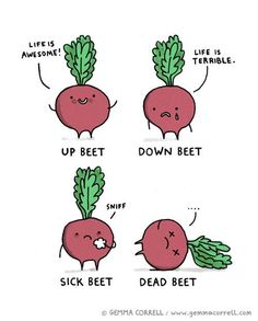 I was going to write a beet pun, but then I realized I'm just beeting a dead horse.