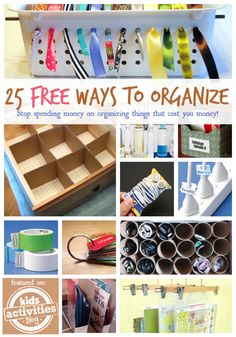 Easy and free ways to organize