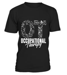 "# Occupational Therapy T-Shirt - Occupational Therapist Gift .  Special Offer, not available in shops      Comes in a variety of styles and colours      Buy yours now before it is too late!      Secured payment via Visa / Mastercard / Amex / PayPal      How to place an order            Choose the model from the drop-down menu      Click on ""Buy it now""      Choose the size and the quantity      Add your delivery address and bank details      And that's it!      Tags: Occupational Therapy Tee…"