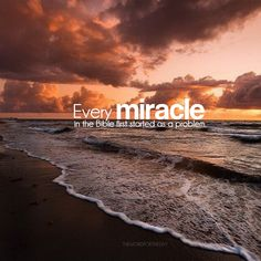#Bible Quotes #miracle #bible verse #Daily Devotional #sea #beach #christian blog #THE WORD FOR THE DAY QUOTES