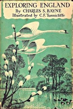"""Exploring England"" by Charles S Bayne. Cover illustration by Charles Frederick Tunnicliffe"