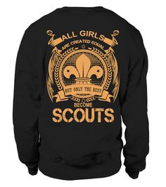 """# Only The Best Become Scouts .  Special Offer, not available anywhere else!Available in a variety of styles and colorsBuy yours now before it is too late!Secured payment via Visa / Mastercard / Amex / PayPalHow to place an order Choose the model from the drop-down menu Click on """"Buy it now"""" Choose the size and the quantity Add your delivery address and bank details And that's it!"""