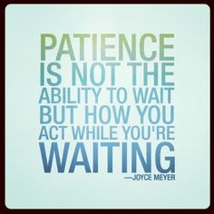 Having patience doesn't mean being lazy or complacent. Patience allows us to do every bit of our part while working towards success so others can do their part. Patience - by Joyce Meyer.Something to remember and to work on Now Quotes, Great Quotes, Quotes To Live By, Motivational Quotes, Life Quotes, Inspirational Quotes, Woman Quotes, Relationship Quotes, Patience Citation