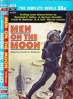 Ace Double D-277, Men on the Moon edited by Donald A. Wollheim. Cover art by Ed Emshwiller, 1958. Sci-fi Covers