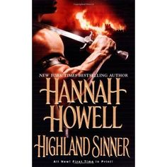 Highland Sinner (Murray Family #16) by Hannah Howell *4 Stars - Hotness Rating 3 out of 5*