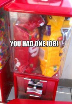 """You Had One Job"" Memes"