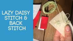 Lazy daisy stitch and back stitch being worked on a felt toadstool pattern as part of the free tutorial series on Miss Daisy Patterns website. Lazy Daisy Stitch, Daisy Pattern, Sewing Stitches, Back Stitch, Baby Crafts, Craft Videos, Hand Sewing, My Design, Projects To Try