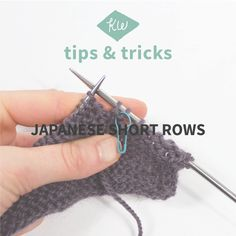 Tips + Tricks: Japanese Short Rows from Kelbourne Woolens