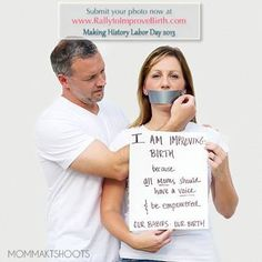 """Why are YOU improving birth? Join our photo project! http://rallytoimprovebirth.com/photo-project #imImprovingBirth """"I am improving birth because ALL moms should have a voice and be empowered. Our babies, our birth."""""""