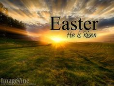 He Is Risen | He Is Risen Background He-is-risen-title.jpg