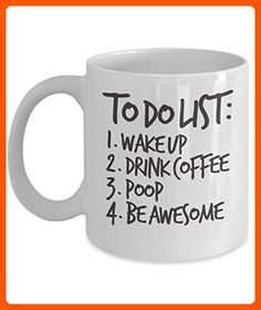 To Do List Mug 11oz - Daily To Do List - Funny Coffee Mug Wake Up, Drink, Poop, and Be Awesome - Fun stuff and gift ideas (*Amazon Partner-Link)