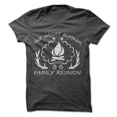 the great Bunker family reunion  T Shirt, Hoodie, Sweatshirt