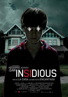 insidious - Pelicula de terror